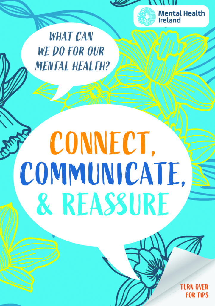 Connect, communicate and Reassure